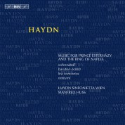 Haydn Sinfonietta Wien, Manfred Huss: Joseph Haydn: Music for Prince Esterházy and the King of Naples - CD