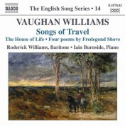 Vaughan Williams: Songs of Travel / The House of Life (English Song, Vol. 14) - CD