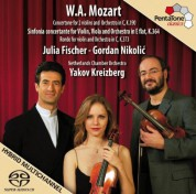 Julia Fischer, Gordan Nikolic: Mozart: Concertone for Violin, Viola and Orchestra in C, K.190 - SACD