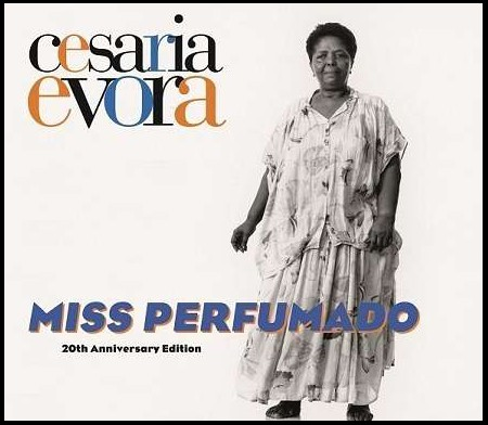 Cesaria Evora: Miss Perfumado (20th Anniversary) - CD