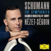 Chamber Orchestra of Europe, Yannick Nézet-Séguin: Schumann: The Symphonies - CD