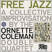 Ornette Coleman: Free Jazz (45rpm-edition) - Plak