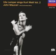 John Mauceri, RIAS Sinfonietta Berlin, Ute Lemper: Weill: Ute Lemper Sings Kurt Weill Vol. 2 - CD