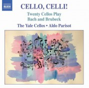 Cello, Celli! – The Music of Bach and Brubeck Arranged for Cello Ensemble - CD
