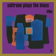 John Coltrane: Coltrane Plays The Blues - Plak