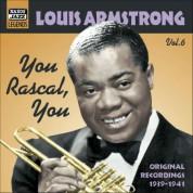 Louis Armstrong: Armstrong, Louis: You Rascal, You (1939-1941) - CD