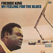 Freddy King: My Feeling For The Blues - CD
