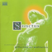 Çeşitli Sanatçılar: Sanctus: Classical Music for Reflection and Meditation - CD