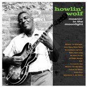 Howlin' Wolf: Moanin' In The Moonlight - Plak