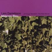 Lars Danielsson: Mélange Bleu - CD