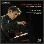 Yevgeny Sudbin, São Paulo Symphony Orchestra, John Neschling: Tchaikovsky & Medtner: First Piano Concertos - SACD