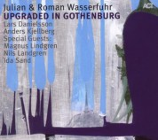 Julian Wasserfuhr, Roman Wasserfuhr: Upgraded in Gothenburg - CD