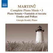 Giorgio Koukl: Martinu, B.: Complete Piano Music, Vol. 3 - CD
