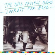 The Bill Frisell Band: Lookout For Hope - CD