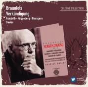 Dennis Russell Davies: Braunfels: Verkündigung - CD