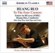 Ruo Huang: Huang, Ruo: Drama Theater Nos. 2-4 / String Quartet No. 1,