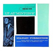 Stanley Turrentine: Up At Minton's Volume 1 (45rpm-edition) - Plak
