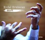 Erdal Erzincan: Şelpe - CD