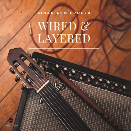 Sinan Cem Eroğlu: Wired & Layered - CD