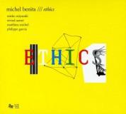 Michel Benita: Ethics - CD