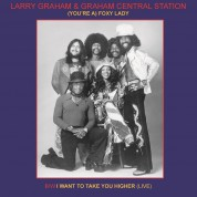 Larry Graham, Graham Central Station: (You're A) Foxy Lady / I Want To Take You Higher (Live) (45rpm) - Single Plak