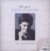 David Sanborn: Then Again: The David Sanborn Anthology - CD