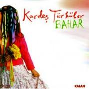 Kardeş Türküler: Bahar - CD