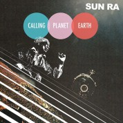 Sun Ra: Calling Planet Earth - Plak