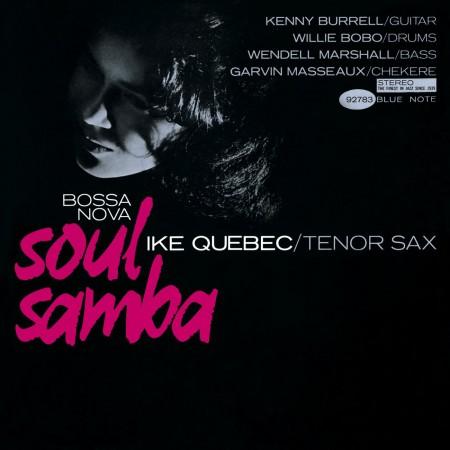 Ike Quebec: Bossa Nova Soul Samba - CD
