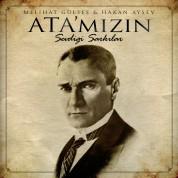 Melihat Gülses, Hakan Aysev: Ata'mızın Sevdiği Şarkılar - CD
