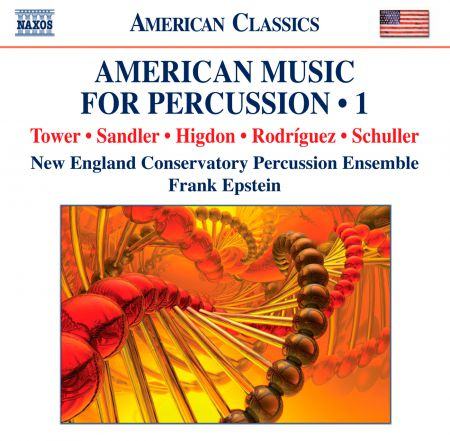 New England Conservatory Percussion Ensemble: American Music for Percussion, Vol. 1 - CD