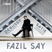 Fazıl Say: Debussy, Satie: Preludes Book I, Gnossiennes, Gymnopedies - CD