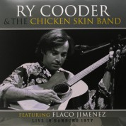 Ry Cooder, The Chicken Skin Band: Live in Hamburg 1977 - Plak