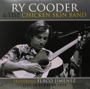 Ry Cooder, The Chicken Skin Band: Live in Hamburg 1977 - Plak