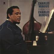 Charles Mingus: Presents Charles Mingus - Plak