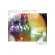 Girls in Airports: Fables - CD