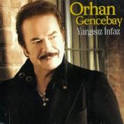Orhan Gencebay: Yargısız Infaz - CD