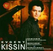Evgeny Kissin: Scriabin, Medtner, Stravinsky - CD