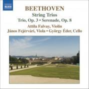 Attila Falvay: Beethoven, L. Van: String Trios (Complete), Vol. 1  - Opp. 3 and 8 - CD