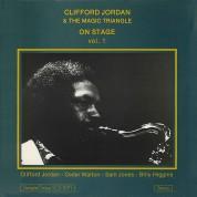 Clifford Jordan, The Magic Triangle: On Stage Vol.1 - Plak