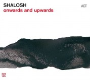 Shalosh: Onwards And Upwards - Plak