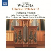 Wolfgang Rubsam: Walcha: Chorale Preludes, Vol. 2 - CD