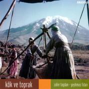 Zafer Taşdan, Şeyhmus Fidan: Kök ve Toprak - CD
