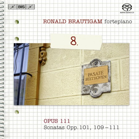 Ronald Brautigam: Beethoven: Complete Works for Solo Piano, Vol. 8 on forte-piano - SACD