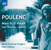 Elora Festival Singers: Poulenc: Mass in G Major, Sept Chansons - CD