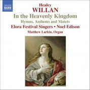 Willan: In the Heavenly Kingdom - CD