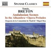 Madrid Community Orchestra: Breton, T.: Escenas Andaluzas / En La Alhambra / Opera Preludes - CD