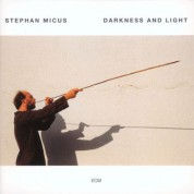 Stephan Micus: Darkness And Light - CD