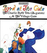 Charlie Byrd Trio: Byrd At The Gate (45rpm-edition) - Plak
