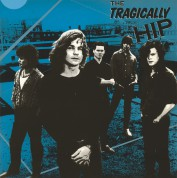 Tragically Hip - Plak